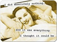 I did absolutely nothing, and it was everything I thought it could be Picture Quote #1