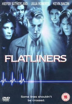 Flatliners..1990..I believe this oldie helped start the 6 degrees of Kevin Bacon game...