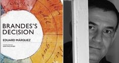 Brandes's Decision by Eduard Márques is a beautifully wrought and evocative novel