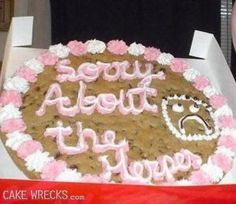 sorry about the herpes.at least you got this cookie Funny Cake, Cake Wrecks, Just For Laughs, Cake Cookies, Yummy Cakes, Amazing Cakes, Fails, Funny Pictures, Funny Pics