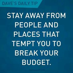 Dave Ramsey uh oh, we never do that! Lol
