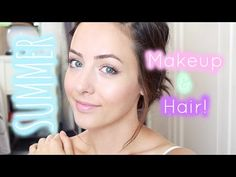 Everyday Summer Makeup & Hair!   GettingPretty - YouTube   Hair tutorial!!