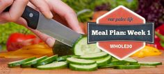 Whole30 Week 1 Meal Plan (includes breakfast, lunch, dinner, and snacks!)    Our Paleo Life #food #paleo #recipes #whole30