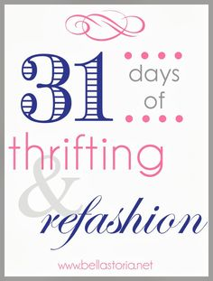 Bella Storia: Day 1 | Thrifting & Refashion: What I've Learned