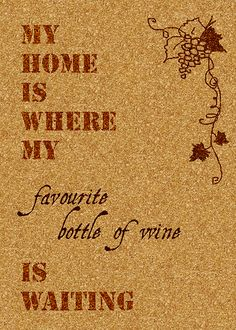wino, wine, grapes, cork, sentence, home, DYI, poster,