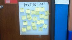 Parking Lot for students to post questions the teacher can answer later. (Use for older siblings to mark question spots on HW but still keep working while I help littles.)