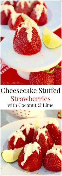 Cheesecake Stuffed Strawberries with coconut and lime flavors for a tropical twist! Low-carb treats are the perfect finger dessert! The Foodie Affair