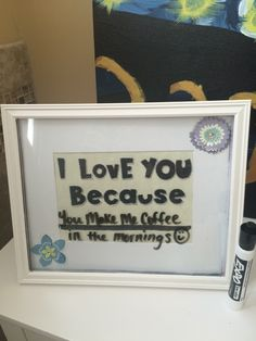 I love you because board. My favorite homemade gift ever.