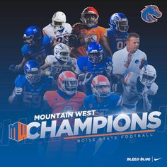 """""""The Boise State Broncos are your 2017 Mountain West Football Champions! Boise State Football, Boise State University, College Football, Go Broncos, Alma Mater, Green Bay Packers, Champion, Mountain, Florida Gators"""