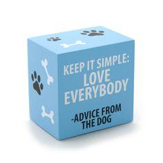 Keep It Simple Dog Block Plaque