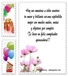 enviar frases para quinceañera por Whatsapp,frases para quinceañera para facebook: http://www.datosgratis.net/lindas-frases-de-cumpleanos-para-mi-amiga/