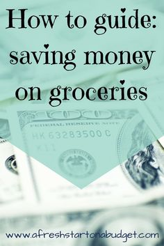 How to guide: saving money on groceries