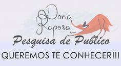 PESQUISA DE PÚBLICO!!!    por Isabela  Dias   Dona Raposa       - http://modatrade.com.br/pesquisa-de-p-blico