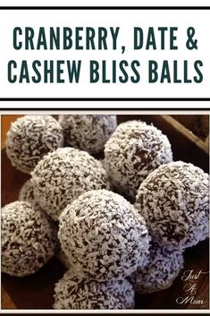 Delicious and very easy, these Cranberry Date & Cashew Bliss Balls are really versatile and a great snack to have on hand. Date Recipes, Best Dessert Recipes, Raw Food Recipes, Fun Desserts, Healthy Desserts, Energy Snacks, Energy Bites, Healthy Baking, Healthy Treats