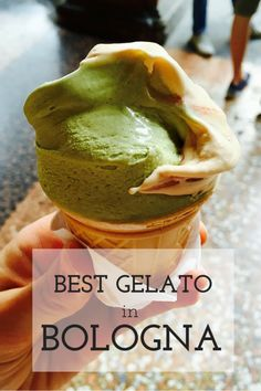 Best Gelato in Bologna - The best gelateria's in Bologna + flavors you must try