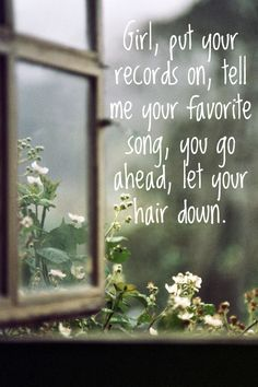 'Girl, Put Your Records On, Tell Me Your Favourite Song, You Go Ahead, Let Your Hair Down' - Corinne Bailey Rae