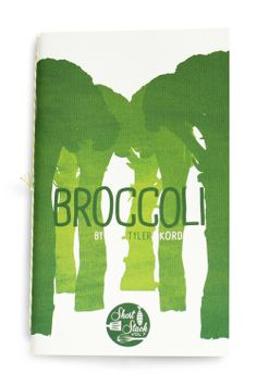 Short Stack Vol. 7: Broccoli - by Tyler Kord | $14 | Short Stack is a series of small-format cookbooks about inspiring ingredients, authored by America's top culinary talents.