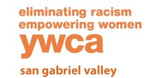 YWCA San Gabriel Valley (Help for Domestic Violence Victims) 943 N. Grand Ave., Covina, CA 91724  info@ywcasgv.org | Phone: 626-960-2995 | Fax: 818-814-0447