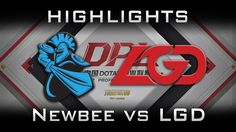Newbee vs LGD DPL 2017 Highlights Dota 2