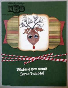 "Texana Designs sample by DTM Megan Bickers using our Texana Designs Jam'n Ornaments, Jam'n Pine Needles, Jam'n Holly and ""Wishing you some Texas Twinkle"" stamps."