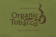 Organic Tobacco Font by Hederae Creative Shop on Creative Market