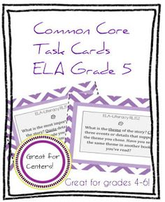ELA Common Core Task Cards 4th 5th 6th grade - for my Reading centers