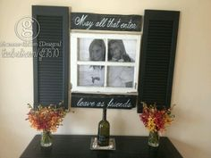 So happy with the way this grouping turned out! Repurposed shutters & window coupled with a updated sofa table & signs make for fantastic entryway decor. <3 it when everything comes together!