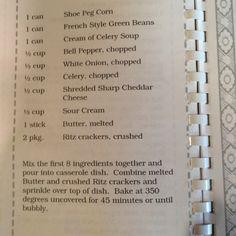Aunt Tommye's Shoe Peg Corn casserole - Thanksgiving favorite!