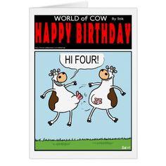 HI FOUR! CARD -  A World of Cow cartoon by StiK             ... #custom #print on demand art themed #gift #card design by #StiKtoonz - #card #cow #cows #world #stik #cartoon #cowtoon #funny #humor #humour #farm #farming #farmer #collections