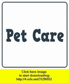 PetCare, iphone, ipad, ipod touch, itouch, itunes, appstore, torrent, downloads, rapidshare, megaupload, fileserve
