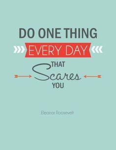 Doe elke dag iets waar je bang voor bent