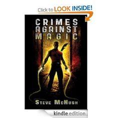 Crimes Against Magic (Hellequin Chronicles Book 1)
