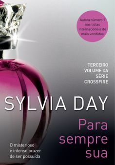 by Sylvia Day Language: English; Book: Entwined With You : Crossfire 3 Author: Sylvia Day ISBN: 1405910275 9781405910279 Binding: Paper Back Publishing Gideon Cross, I Love Books, Good Books, Sylvia Day Crossfire Series, Best Book Covers, Chapter One, What To Read, Bestselling Author, Book Worms