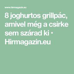 8 joghurtos grillpác, amivel még a csirke sem szárad ki • Hirmagazin.eu