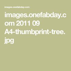 images.onefabday.com 2011 09 A4-thumbprint-tree.jpg