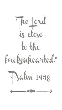 Psalm 34:18 More