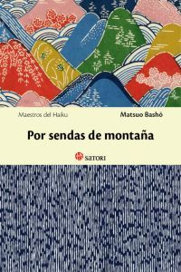 Por sendas de montaña / Matsuo Bashō http://fama.us.es/record=b2598025~S5*spi