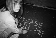 #i wish someone would just murder me so that I didn't have to murder myself...
