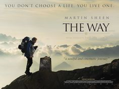 The Way, written, produced and directed by Emilio Estevez and starring his father Martin Sheen.  One of the most beautiful movies I have ever had the pleasure and pain of watching.  Watch instantly on Netflix.
