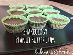 Shakeology Peanut Butter Cups - 21 Day Fix Approved - Dana Nicole Fitness