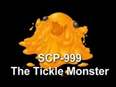 SCP-999 The Tickle Monster