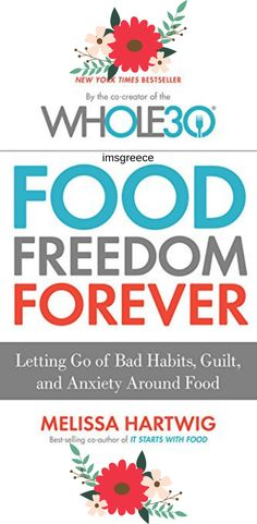 """Millions of people have successfully completed the groundbreaking Whole30 program and radically transformed their energy, sleep, cravings, waistline, and health. Now, Food Freedom Forever offers real solutions for anyone stuck in the exhausting cycle of yo-yo dieting and the resulting stress, weight gain, uncontrollable cravings, and health complaints. In her newest book, best-selling author Melissa Hartwig defines true """"food freedom"""" as being in control of the food you eat. Whole30 Program, True Food, Book Suggestions, Bad Habits, Whole 30, Weight Gain, New Books, Letting Go, Cravings"""