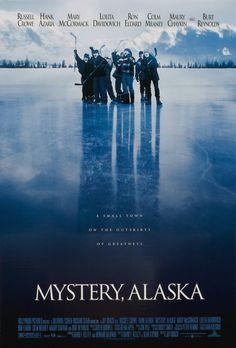 Mystery, Alaska (1999) Review Cinema Theatre, Movie Theater, Original Movie Posters, Film Posters, Alaska, Little Dorrit, Hollywood Pictures, Russell Crowe, Burt Reynolds