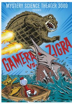 Shout Factory!'s artwork for their release of the GAMERA VS. ZIGRA episode of MYSTERY SCIENCE THEATER 3000.