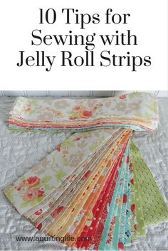 10 Tips for Using Jelly Rolls 2019 10 ideas for using jelly roll strips in your quilts and quilt projects. The post 10 Tips for Using Jelly Rolls 2019 appeared first on Quilt Decor. Quilting For Beginners, Sewing Projects For Beginners, Quilting Tips, Quilting Tutorials, Quilting Projects, Sewing Tutorials, Quilting Patterns, Easy Patterns, Patchwork Patterns