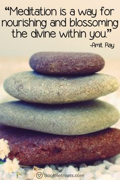 Meditation is a way for nourishing and blossoming the divine within you. - Amit Ray Quote n Meditation