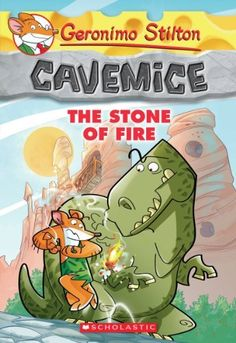 Geronimo Stilton Cavemice #1: The Stone of Fire by Geronimo Stilton. $6.99. Publisher: Scholastic Paperbacks (January 1, 2013). Publication: January 1, 2013. Reading level: Ages 7 and up. Series - Geronimo Stilton Cavemice (Book 1)