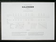 200 Year Calendar: This calendar from Munich-based Sonner, Vallée u. Partner covers 01/01/1900 through 12/31/2099.  Just incredible typography.