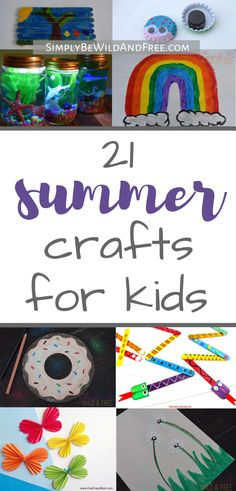 21 Summer crafts to do with your kids this year! These simple kind crafts are both fun and unique! Find simple summer activities for your kids to do indoors or outside! Crafts for preschool, older kids, and even some fun for mom! Simple crafts and easy crafts for spring or summer. Sunshine craft, watermelon craft, button art, father's day craft, flag craft, turtle craft, bird feeder craft, rainbow craft, butterfly craft and more!! #kidcrafts #summer #activities @SimplyBeWildandFree