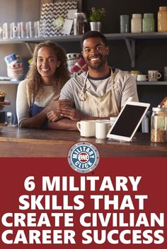 Take what you've learned in the military and apply it to your civilian career.